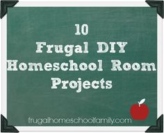 10 DIY Homeschool Room Projects You Can Do This Weekend - Frugal Homeschool Family