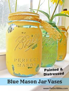 Blue Mason jar vases - painted and distressed