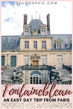 Looking to escape the crowds of Paris? Want to enjoy a day trip from the city with a French château, plenty of history and ornate gardens? Here's your complete guide on how to visit beautiful Fontainebleau! #france #europetravel #fontainebleau