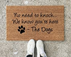 No Need To Knock We Know You're Here, Dog Doormat, Dog Lover, Funny Doormat, Wedding Gift, Closing Gift, Housewarming Gift, Welcome Mat