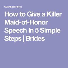 How to Give a Killer Maid-of-Honor Speech In 5 Simple Steps Bride Speech, Groom's Speech, Best Man Speech, Wedding Speaches, Wedding Toasts, Wedding Ideas, Wedding Stuff, Dream Wedding, Wedding Inspiration