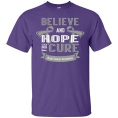 Ultra Cotton T-Shirt - Believe & Hope for a cure....