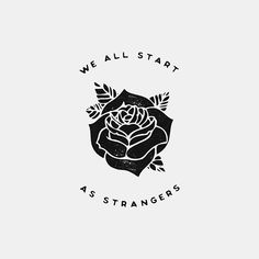 Don't talk to strangers, you might fall in love. #365series (215/365) #typography #handlettering #illustration My first attempt at a rose, they'll get better.... Eventually.. Taken by noeltheartist on Saturday 23. August 2014