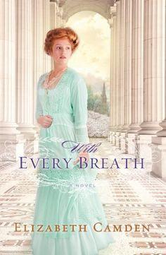 With Every Breath by Elizabeth Camden,http://www.amazon.com/dp/0764211749/ref=cm_sw_r_pi_dp_FoNEsb14PAERCTHC