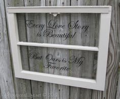 My Repurposed Life-Old window quote decal. Definitely add photos. *Could do chalk paint on half.
