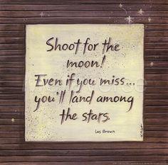 Aim high!!