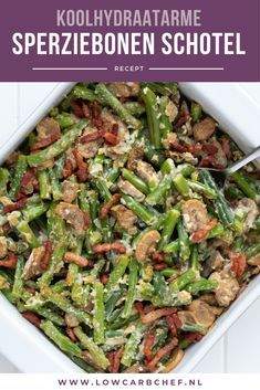 Oven dish with green beans – Lowcarbchef.nl – Oven dish with green beans – Lowcarbchef. Veggie Recipes, Low Carb Recipes, Salad Recipes, Cooking Recipes, Healthy Recipes, Diner Recipes, Good Food, Yummy Food, Oven Dishes