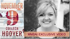 watch the video exclusive interview by Colleen Hoover <3