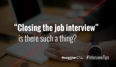 """""""Closing the job interview"""" – is there such a thing? http://rockstarcv.com/what-makes-a-first-impression-at-an-interview/ … #Interview #JobAdvice #Job"""