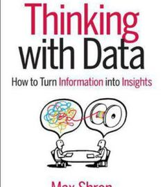 """Read """"Thinking with Data How to Turn Information into Insights"""" by Max Shron available from Rakuten Kobo. Many analysts are too concerned with tools and techniques for cleansing, modeling, and visualizing datasets and not conc. Data Science, Computer Science, Computer Programming, Reading Lists, Book Lists, Shel Silverstein Books, Books To Read, My Books, Management Books"""