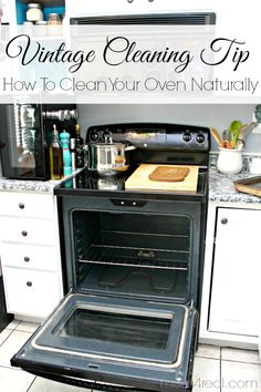 How To Clean Your Oven Naturally with vinegar, baking soda and elbow grease!