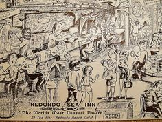 """Redondo Sea Inn, """"The Worlds Most Unusual Tavern"""" at the Pier in Redondo Beach. Old ad. Hagins collection."""