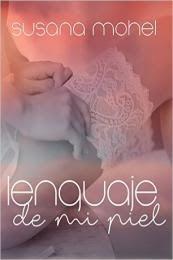 My Life Between Books: LENGUAJE DE MI PIEL