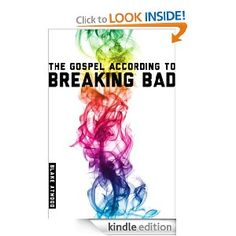 """Get """"The Gospel According to Breaking Bad"""" as an Amazon Kindle ebook for just $2.99, or borrow it for free if you're an Amazon Prime member."""