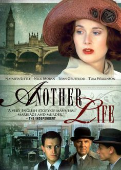 Another Life (2001) After impulsively jumping into marriage with her stodgy boyfriend (Nick Moran), Edith Graydon (Natasha Little) finds herself rekindling a relationship with a worldly friend (Ioan Gruffudd), which ultimately leads to forbidden passion … and murder. Based on a scandalous true story that grabbed the era's headlines.  Natasha Little, Nick Moran, Ioan Gruffudd...TS bio