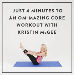 Get swimsuit ready and work your core in just four minutes with @kristinmcgeefit's yoga workout.