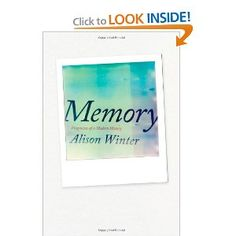 Memory: Fragments of a Modern History. Alison Winter.