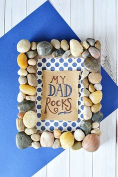 This DIY My Dad Rocks picture frame is the perfect DIY Father's Day Gift that dad could proudly display!