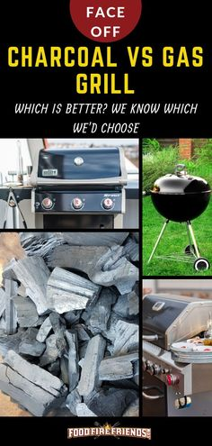 Charcoal vs Gas Grill Which is Better We Know Which Wed Choose Charcoal Vs Gas grills its an age old passionately argued debate among grillers and such discussions often. Grilling Tips, Grilling Recipes, Grilling Burgers, Barbecue Grill, Barbecue Recipes, Outdoor Cooking, Outdoor Grilling, Making Charcoal, Best Camping Meals