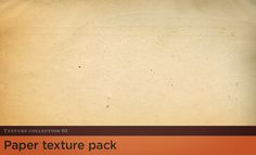 Vintage Paper Texture Pack by Go Media on Creative Market