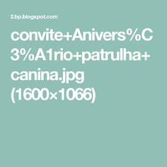 convite+Anivers%C3%A1rio+patrulha+canina.jpg (1600×1066)