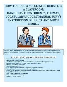 This packet contains information on how to hold a successful classroom debate in Social Studies classroom on a topic of Syrian Refugees. However, all handouts might be used to explore any topic of your or your students' choice. The packet contains whole class instruction : introduction to a debate, debate format, and the debate vocabulary and types of speeches; individual handouts for the audience/jury (scoring sheet and reflection); judges' manual and common phrases to use for constructive…