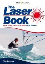 Shop for The Laser Book: Laser Sailing From Start To Finish. Starting from Choose from the 4 best options & compare live & historic book prices. Old Boats, Small Boats, Laser Sailboat, Sailing Books, Sailing Magazine, Sailing Dinghy, Rowing, Water Sports, Good Books