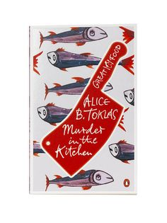 Murder in the Kitchen by Alice B. Toklas. Penguin. Design by Coralie Bickford-Smith.