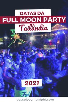 Saiba quando vai ser as festas da lua cheia, datas da full moon party em Koh Phangan (Tailândia) para 2021, mês a mês com calendário e fotos. Dicas sobre onde se hospedar, melhores hotéis para ficar pertinho da festa e não ter que pegar carro além de datas de quando vai acontecer a Full Moon party em janeiro, fevereiro, março, abril, maio, junho, julho, agosto, setembro, outubro, novembro e dezembro de 2021. #thailand #tailandia #thailandia #fullmoonparty #kohphangan Full Moon Party, Koh Phangan, Krabi, Chiang Mai, Phuket, Junho, February, November Born, Lantern Festival