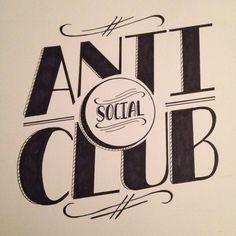 Anti-social Club By iamtiff Creative http://www.instagram.com/iamtiff