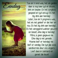 Elke dag is net genade. Good Morning Wishes, Good Morning Quotes, Insanity Quotes, Afrikaanse Quotes, Inspirational Verses, Prayer Book, New Journey, Scripture Verses, Bible