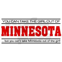 I've been feeling a bit nostalgic lately....'Girl From Minnesota' Aluminum License Plate by Applepip2