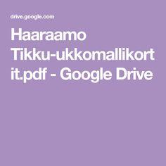 Haaraamo Tikku-ukkomallikortit.pdf - Google Drive Google Drive, Pdf