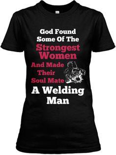 Welder's Wife Soul Mate | Teespring