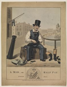 """A mid on half pay. Tower Hill"" (caricature), 1 Jun 1825, C. Hunt. Technique includes etching.; Hand-coloured. A generic caricature of a sailor (midshipman) on half pay. He is polishing boots and shoes, sitting on his box. He looks rather fed up."
