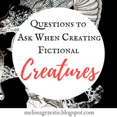 Questions to Ask When Creating Fictional Creatures - Quill Pen Writer Writer Tips, Book Writing Tips, Book Writer, Writing Resources, Writing Help, Writing Prompts, Writing Fantasy, Writing Inspiration, Creative Writing