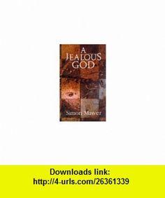 A Jealous God (9780233989648) Simon Mawer , ISBN-10: 0233989641  , ISBN-13: 978-0233989648 ,  , tutorials , pdf , ebook , torrent , downloads , rapidshare , filesonic , hotfile , megaupload , fileserve