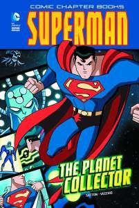 Superman: The Planet Collector - Written by Laurie Sutton, Illustrated by Luciano Vecchio | Granite Media