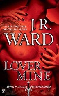 Lover Mine (Black Dagger Brotherhood, Book 8) - J. R. Ward
