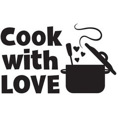 Silhouette Design Store: Cook With Love Silhouette Design, Silhouette Cameo Projects, Kitchen Prints, Kitchen Wall Art, Kitchen Logo, Cooking Quotes, Kitchen Quotes, Love Logo, Chalkboard Art