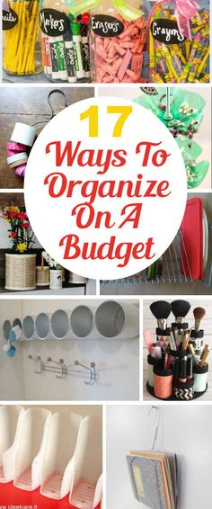 17 Ways to Get Organized On A Budget