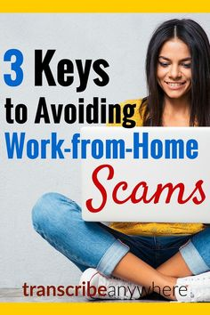How do you avoid work-from-home scams? Here are three tips.