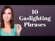 GASLIGHTING TYPES, PHASES & PHRASES: Don't Fall for these Gaslighting Tactics - YouTube