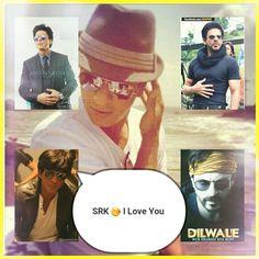I LOVE YOU 💋 SRK 😚 😍
