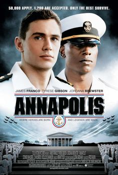 Annapolis , starring James Franco, Jordana Brewster, Tyrese Gibson, Donnie Wahlberg. Set against the backdrop of boxing at the Naval Academy, centers on a young man from the wrong side of the tracks whose dream of attending Annapolis becomes a reality. #Drama #Romance #Sport