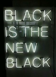 But Black Is The New Colour #Black