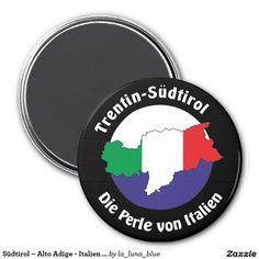 Südtirol – Alto Adige - Italien - Italia Magnete