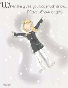 Let's make snow angels Annie!! Love you with angel hugs!