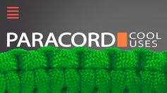 Paracord - 5 Uses For 550 Paracord