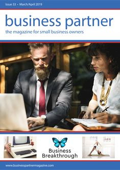 Business Partner Magazine Issue 33 - the magazine for small business owners Marketing Tools, Digital Marketing, Presentation Styles, S Spa, Digital Magazine, Starting A Business, Business Tips, Workplace, Investing
